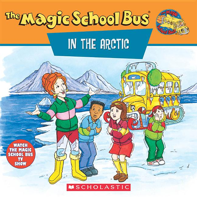 The Magic School Bus in the Arctic