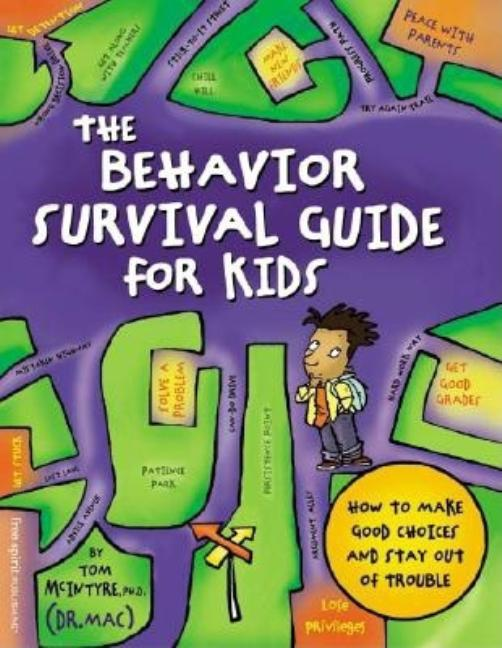 The Behavior Survival Guide for Kids