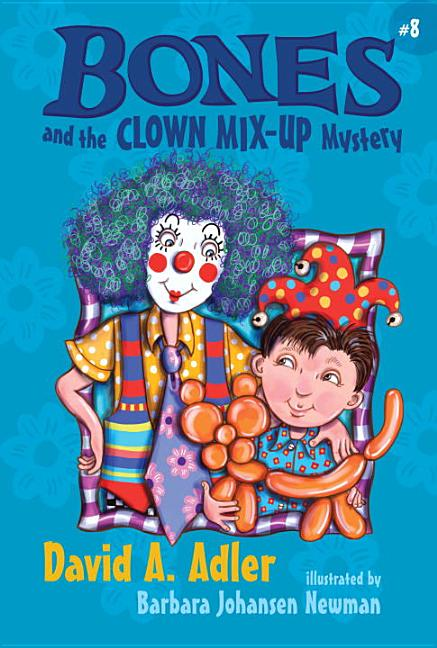 Bones and the Clown Mix-Up Mystery