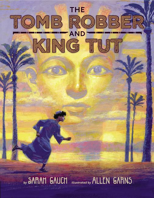 The Tomb Robber and King Tut