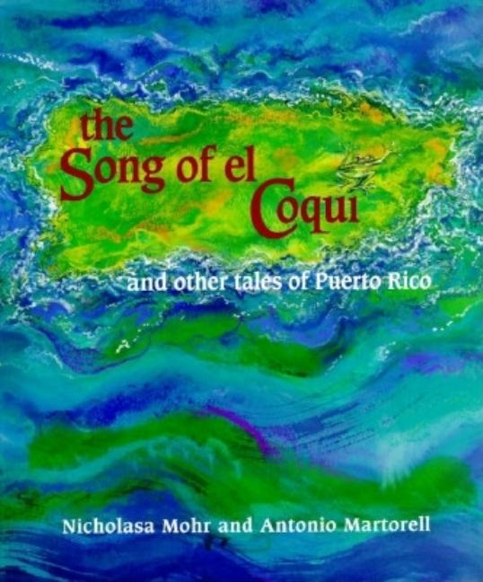 The Song of El Coqui: And Other Tales of Puerto Rico
