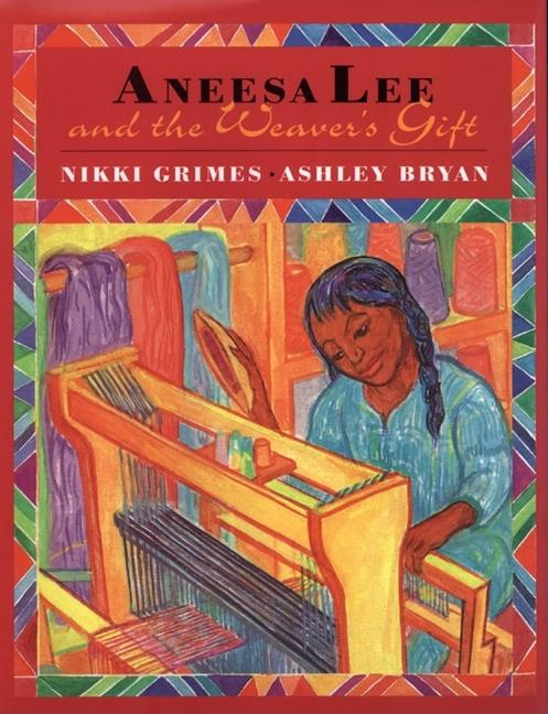 Aneesa Lee and the Weaver's Gift