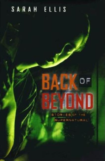Back of Beyond: Stories of the Supernatural