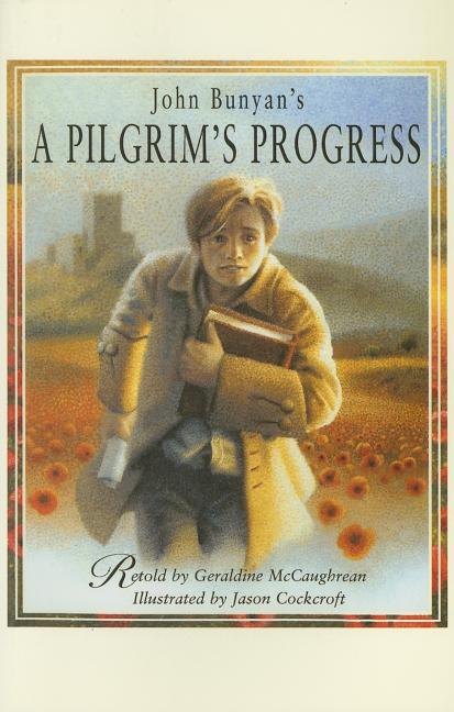 John Bunyan's A Pilgrim's Progress