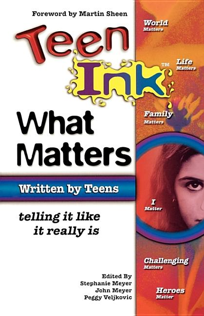 Teen Ink: What Matters