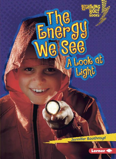 The Energy We See: A Look at Light
