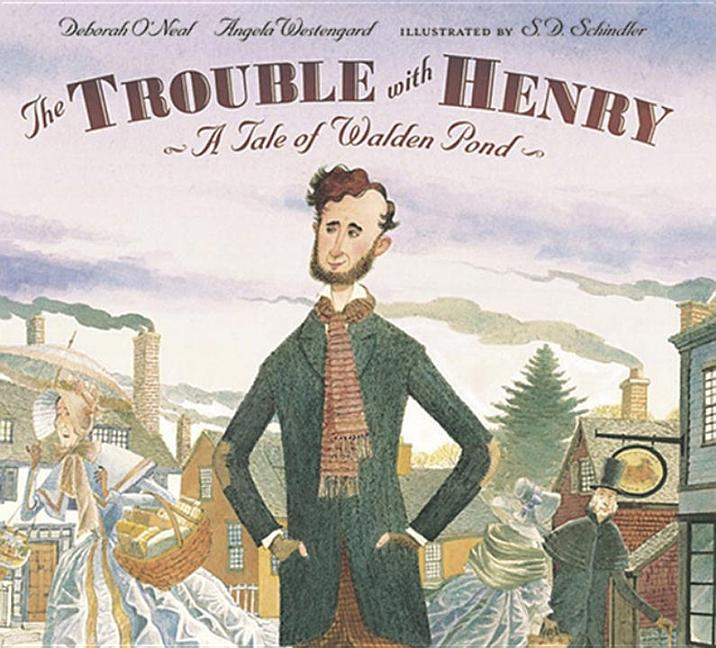 Trouble with Henry: A Tale of Walden Pond