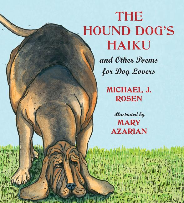 Hound Dog's Haiku: And Other Poems for Dog Lovers