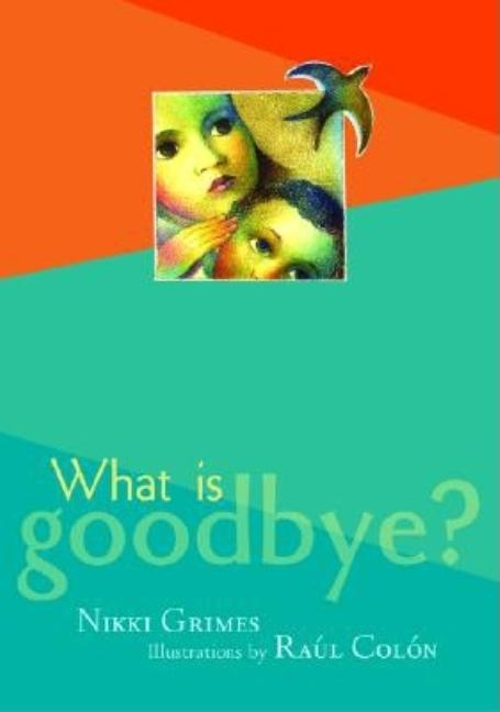 What Is Goodbye?