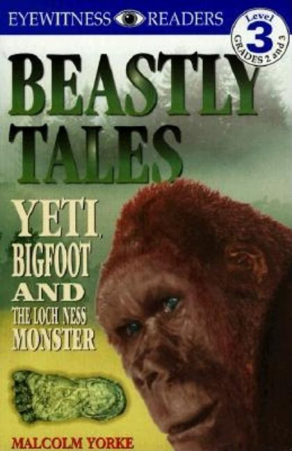 Yeti, Bigfoot, and the Loch Ness Monster