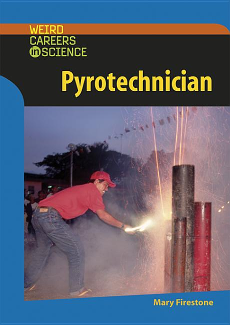 Pyrotechnician