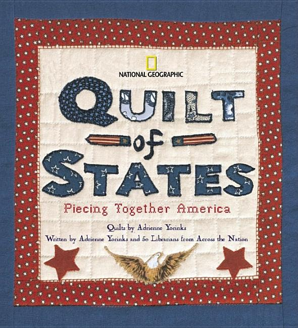 Quilt of States: Piecing Together America