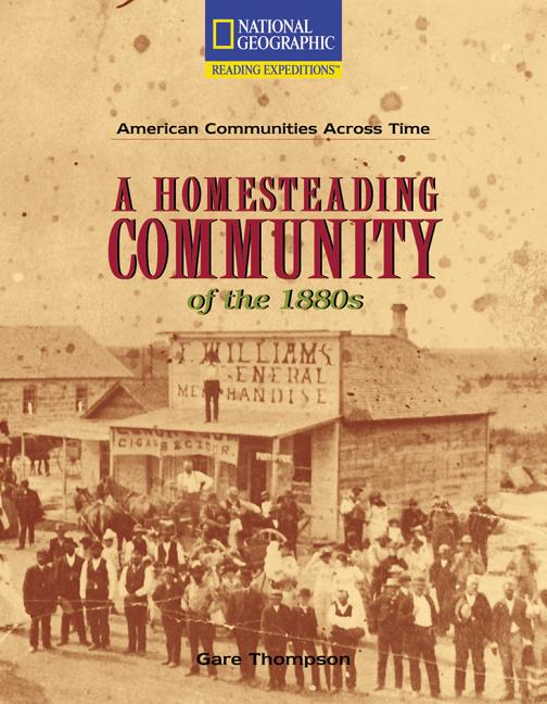 A Homesteading Community of the 1880s