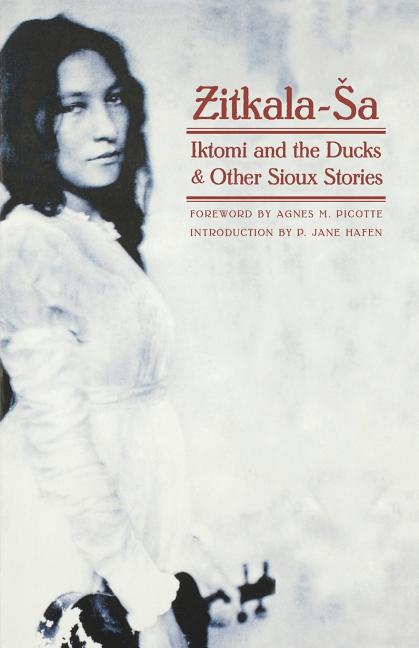 Iktomi and the Ducks: And Other Sioux Stories