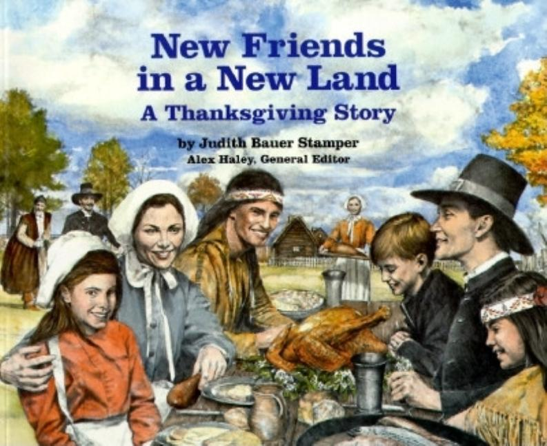 New Friends in a New Land: A Thanksgiving Story