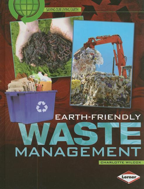 Earth-Friendly Waste Management