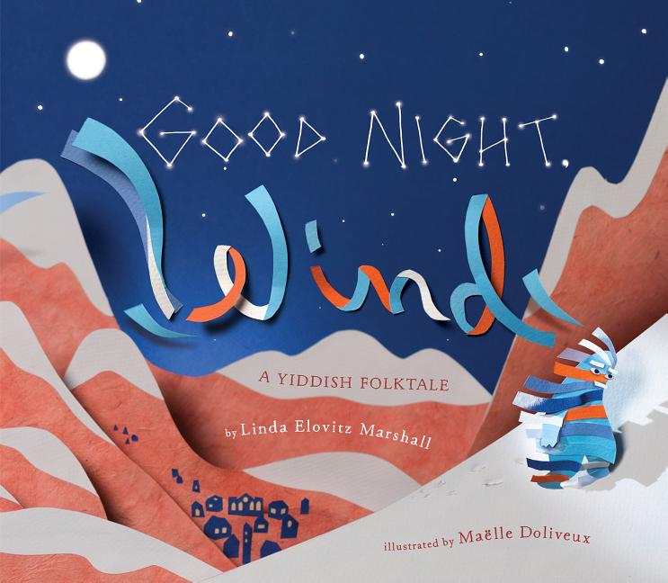 Good Night, Wind: A Yiddish Folktale