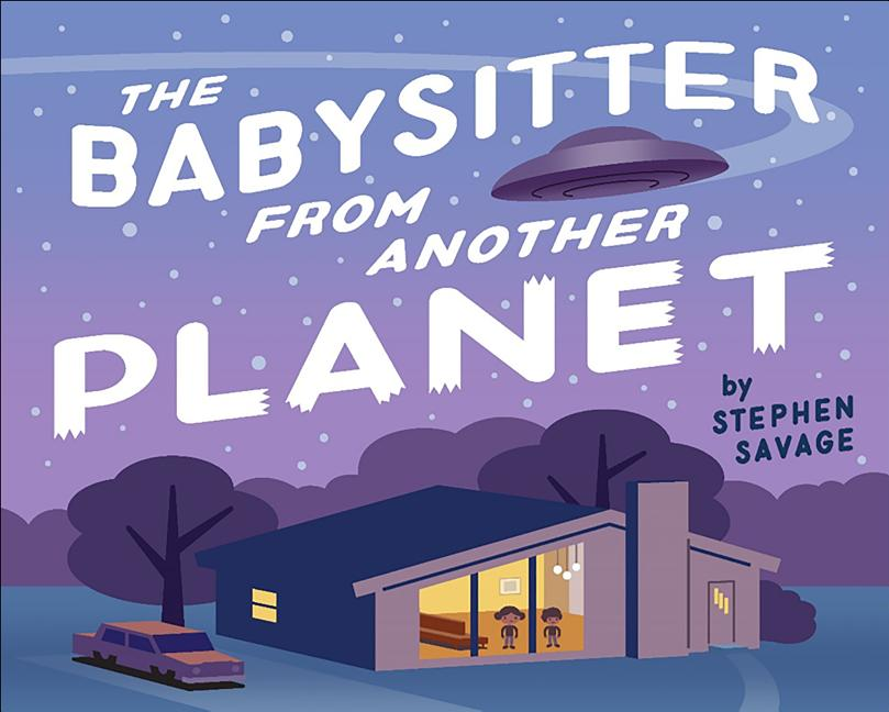 The Babysitter from Another Planet