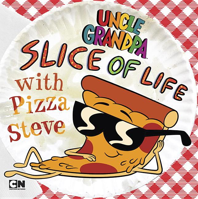 Slice of Life with Pizza Steve