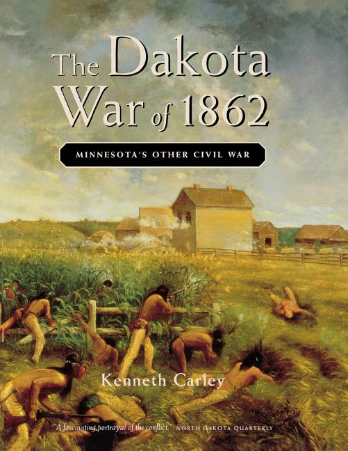 The Dakota War of 1862