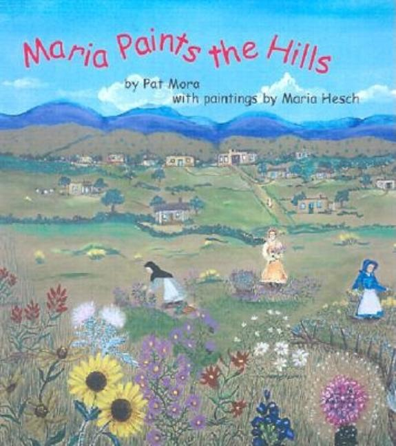 Maria Paints the Hills