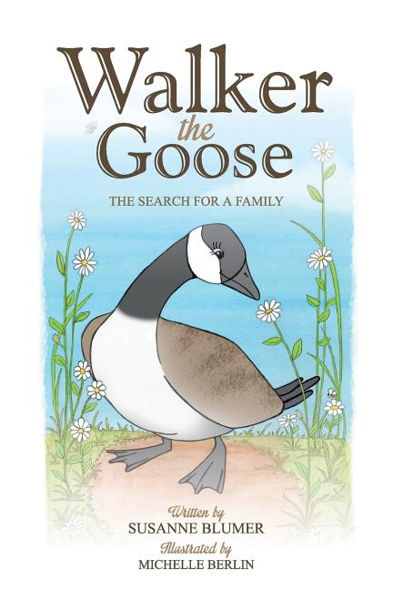 Walker the Goose: The Search for a Family