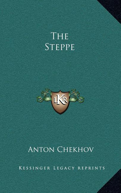 The Steppe: The Story of a Journey