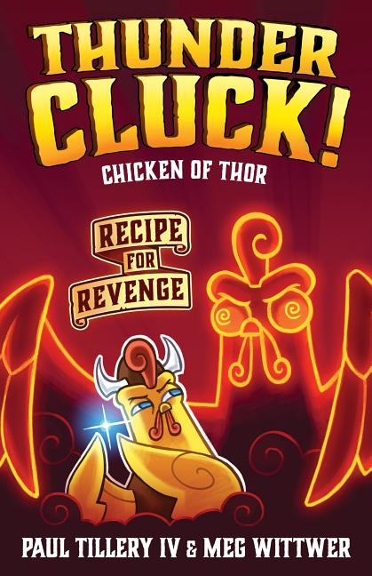 Chicken of Thor: Recipe for Revenge