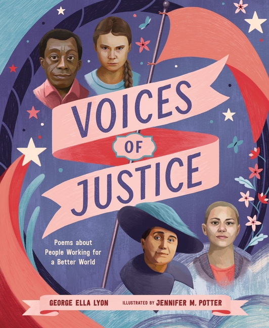 Voices of Justice: Poems about People Working for a Better World