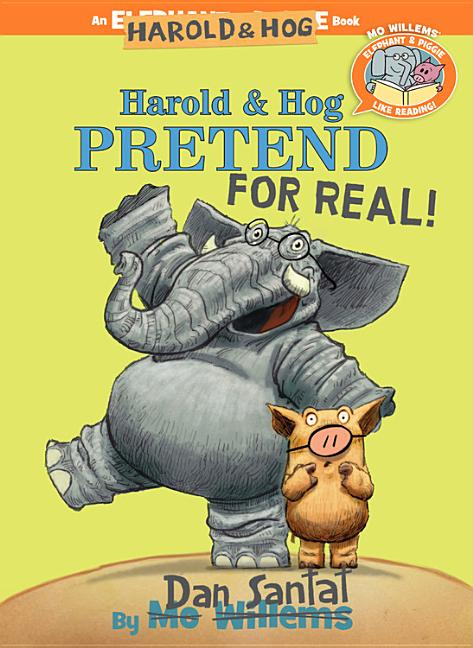 Harold & Hog Pretend for Real!