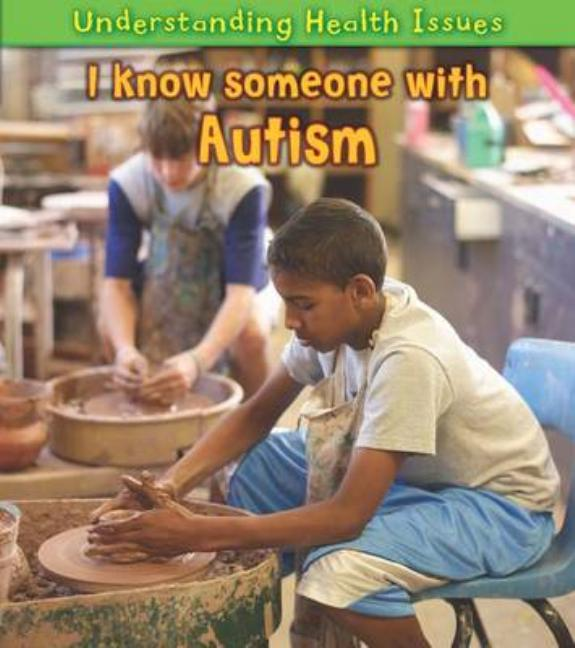 I Know Someone with Autism