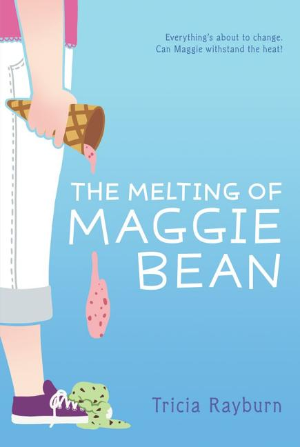 The Melting of Maggie Bean