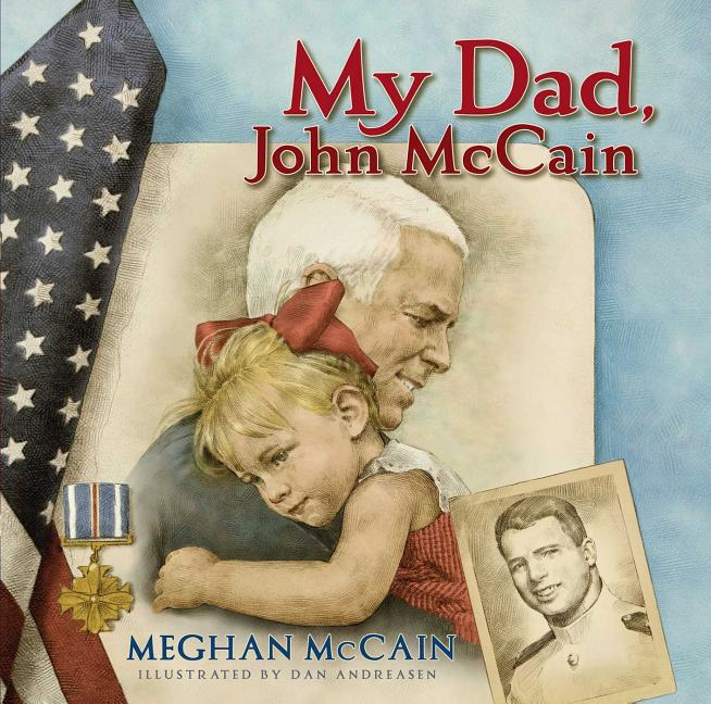 My Dad, John McCain
