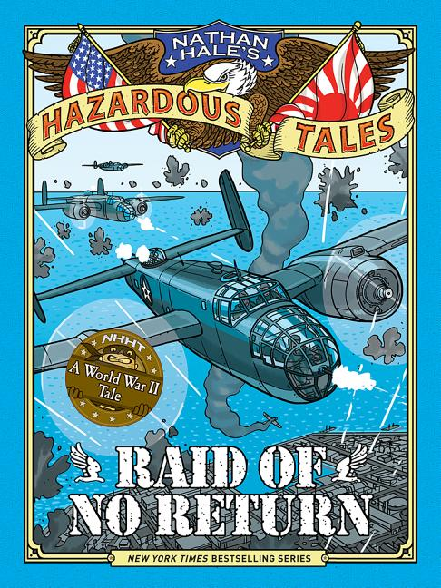 Raid of No Return: A World War II Tale of the Doolittle Raid
