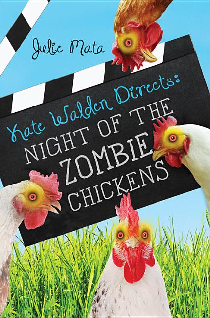 Kate Walden Directs Night of the Zombie Chickens
