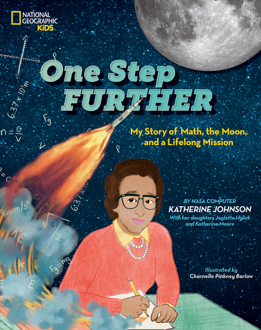 One Step Further: My Story of Math, the Moon, and a Lifelong Mission