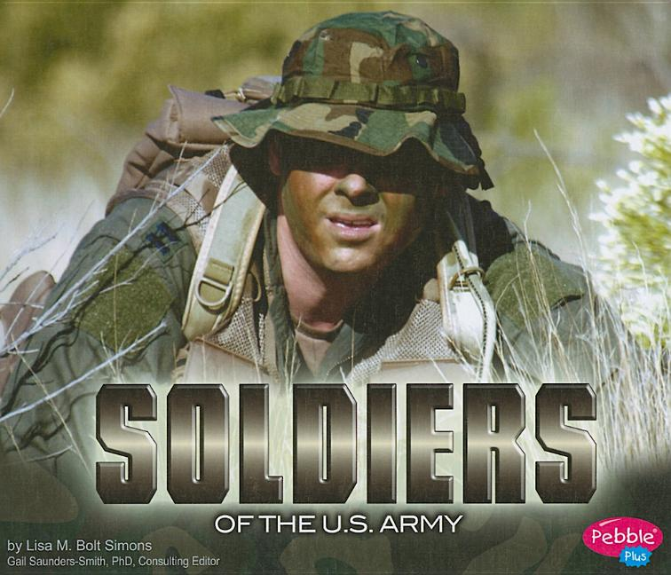 Soldiers of the U.S. Army