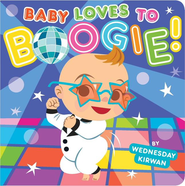 Baby Loves to Boogie!