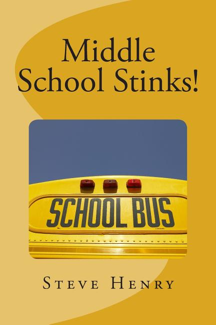 Middle School Stinks!