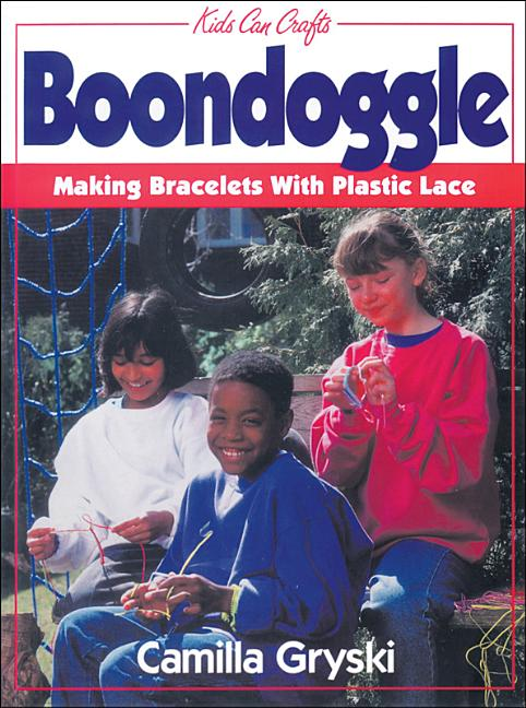 Boondoggle: Making Bracelets with Plastic Lace