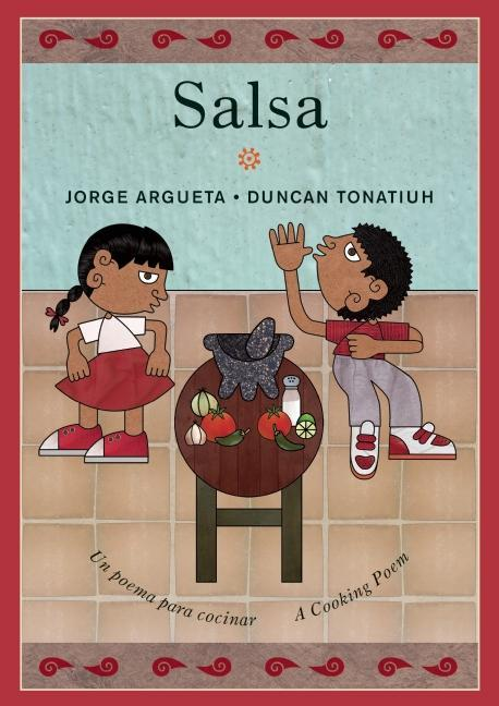Salsa: Un Poema Para Cocinar / A Cooking Poem