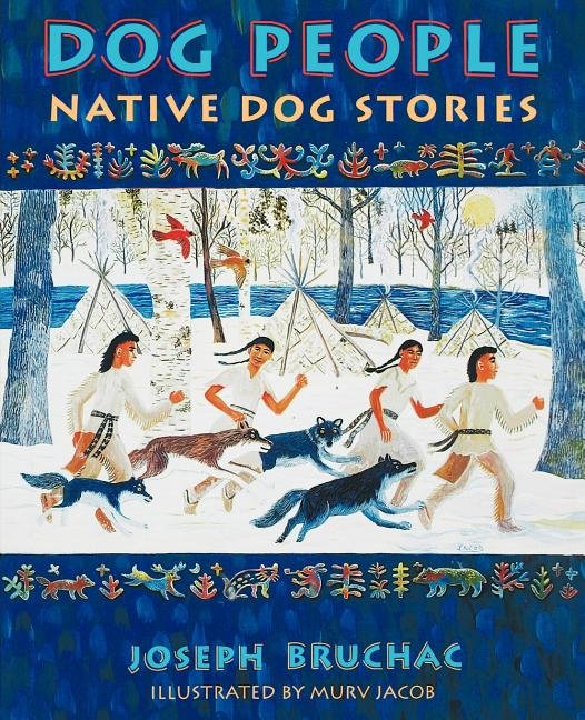 Dog People: Native Dog Stories