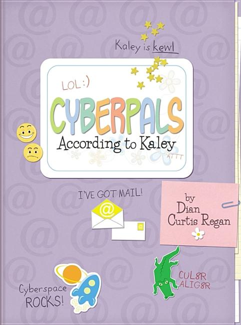 Cyberpals According to Kaley