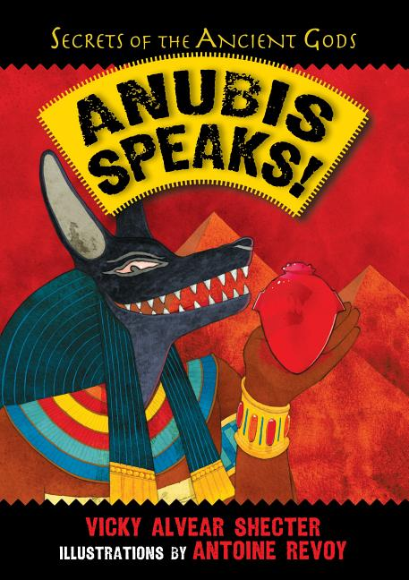 Anubis Speaks!: A Guide to the Afterlife by the Egyptian God of the Dead