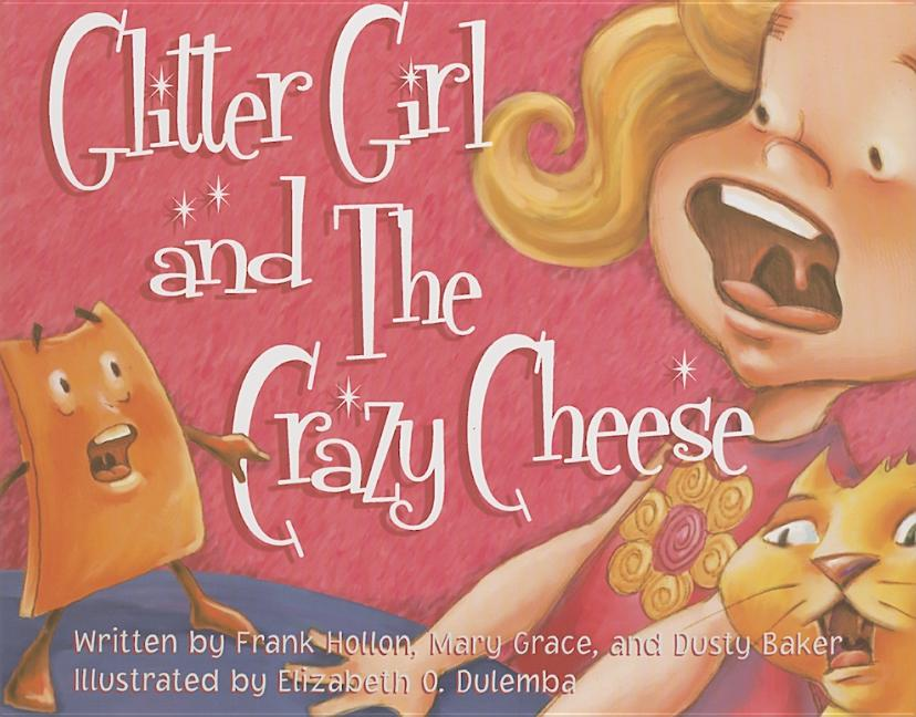 Glitter Girl and the Crazy Cheese