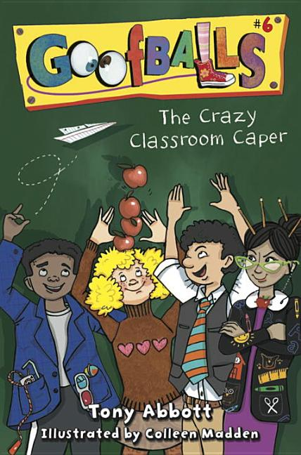The Crazy Classroom Caper