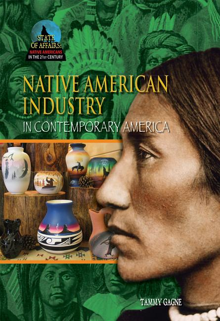 Native American Industry in Contemporary America