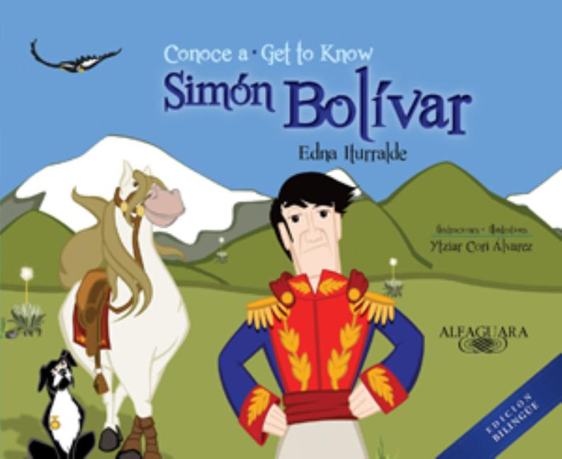 Conoce a Simon Bolivar / Get to Know Simon Bolivar