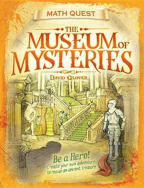 The Museum of Mysteries: Be a Hero!