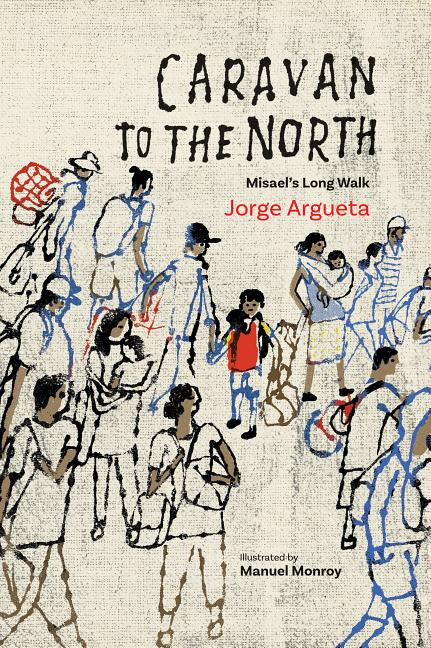 Caravan to the North: Misael's Long Walk